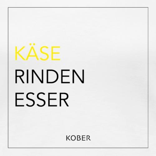 Käse Kober Käse Rinden Esser - Frauen Premium T-Shirt