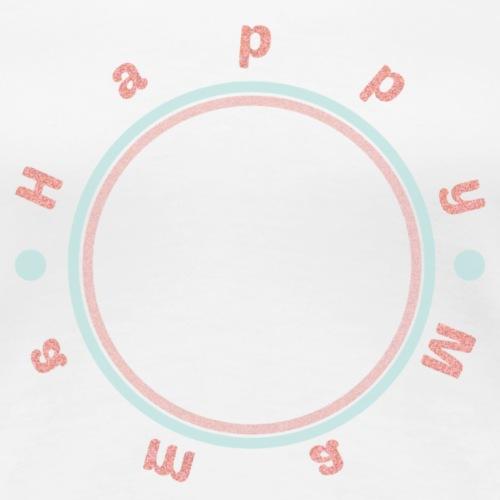 My Maisie - Happy Mom Circle - Frauen Premium T-Shirt