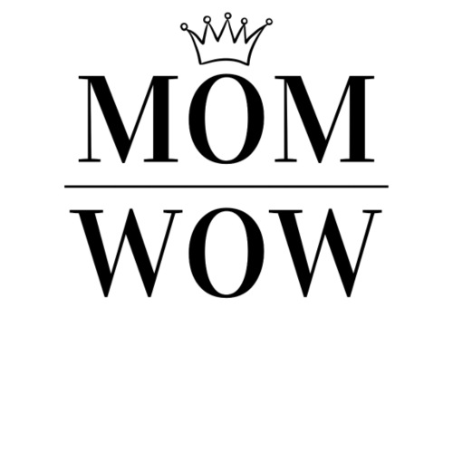 MOM WOW - Women's Premium T-Shirt
