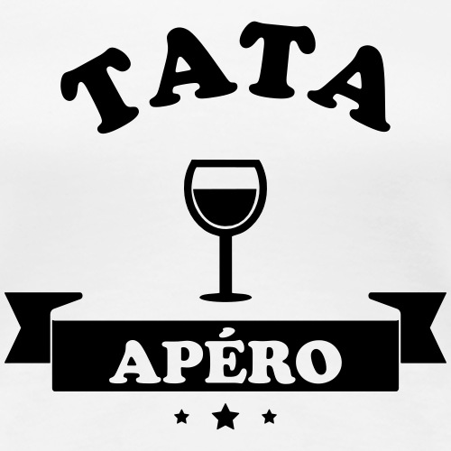 Tata Apéro - T-shirt Premium Femme