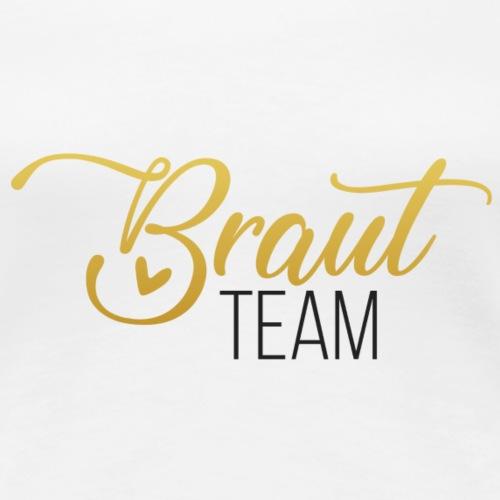 Bride team - Women's Premium T-Shirt