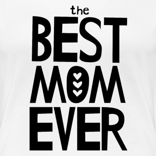 The Best Mom Ever