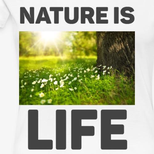 nature is life - Women's Premium T-Shirt