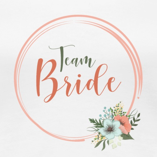 Team Bride - floral motif - Women's Premium T-Shirt