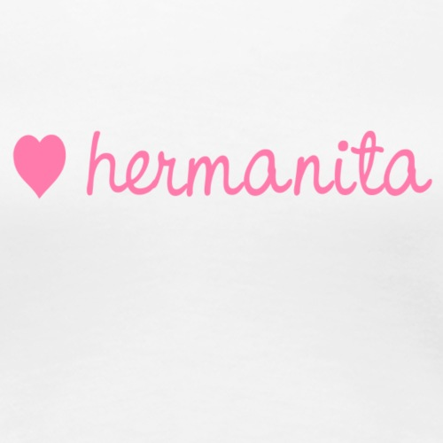hermanita - Frauen Premium T-Shirt