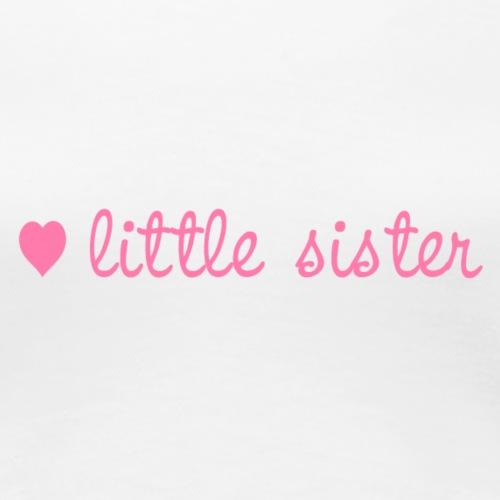 little sister, kleine Schwester - Frauen Premium T-Shirt