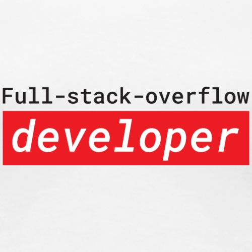 Full stack overflow developer | programmer jokes - Vrouwen Premium T-shirt