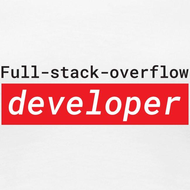 Full stack overflow developer | programmer jokes