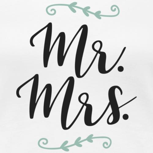 Mr. & Mrs. - Women's Premium T-Shirt