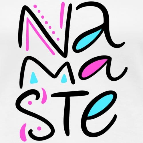 Namaste - T-shirt Premium Femme