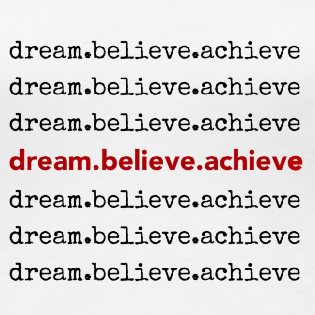 dream.believe.achieve