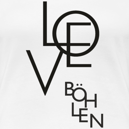 Love & Böhlen - Frauen Premium T-Shirt