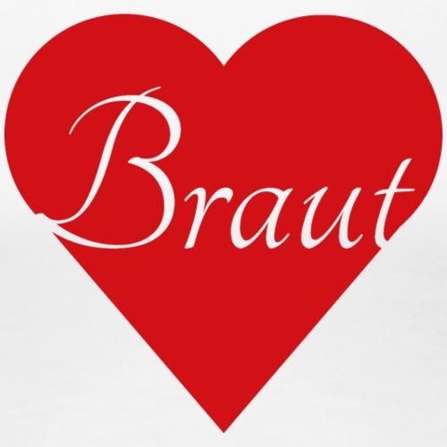 Braut - Frauen Premium T-Shirt