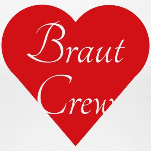 Braut Crew - Frauen Premium T-Shirt