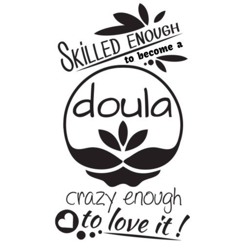 Skilled enough to become a doula - Frauen Premium T-Shirt