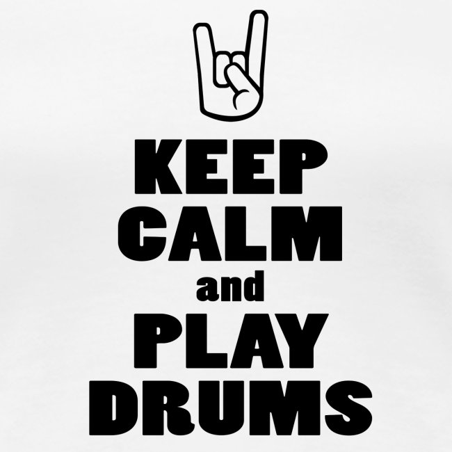 Keep calm and play drums - idee cadeau batteur