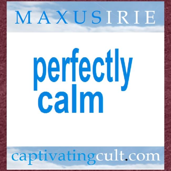 Maxus Irie Perfectly Calm