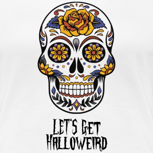 Let's get halloweird - Frauen Premium T-Shirt
