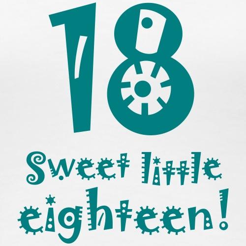 sweet little eighteen 18 Geburtstag birthday Party - Women's Premium T-Shirt