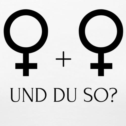 flirtshirt UND DU SO? - Frauen Premium T-Shirt