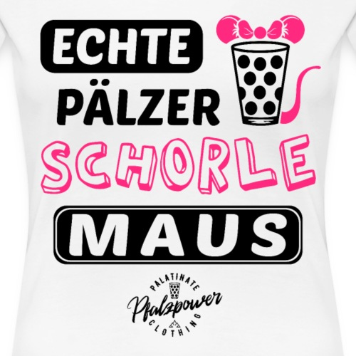 Schorle Maus Weinschorle Dubbeglas - Frauen Premium T-Shirt