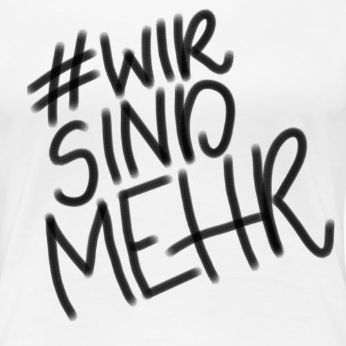 #wirsindmehr | schwarz - Frauen Premium T-Shirt