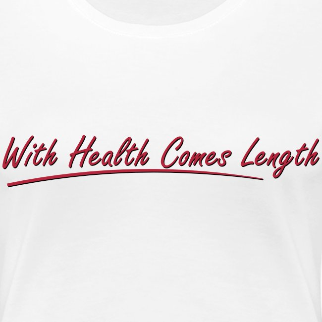 With health comes length