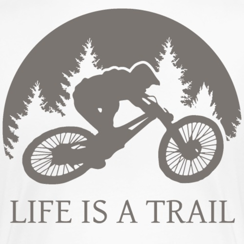 Life is a trail - Frauen Premium T-Shirt