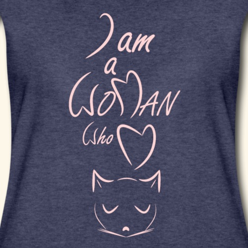 I am a woman who love cats