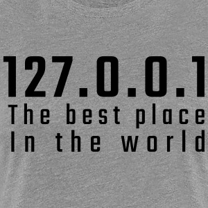 127.0.0.1 The best place in the world - Koszulka damska Premium