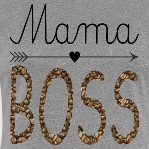 Mama Boss - Women's Premium T-Shirt