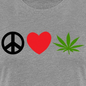 Peace Love Marijuana Cannabis Weed Pot - Frauen Premium T-Shirt