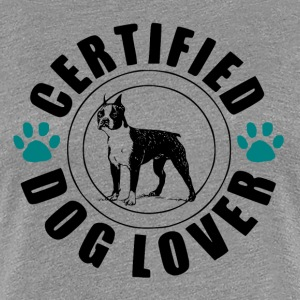 Certified Dog Lover - Dog Love - Women's Premium T-Shirt
