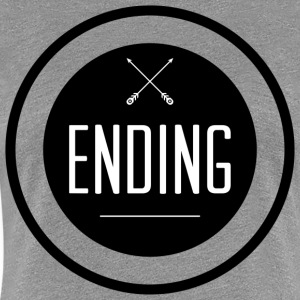 Ending Apparel - Women's Premium T-Shirt