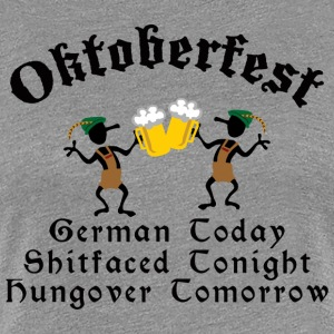 Funny Oktoberfest Drinking Beer Drunk Hungover - Women's Premium T-Shirt
