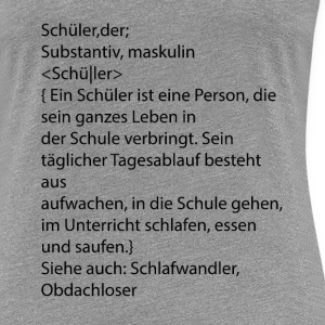 Definition Schüler - Frauen Premium T-Shirt