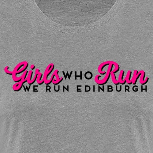 GIRLS WHO RUN - Women's Premium T-Shirt