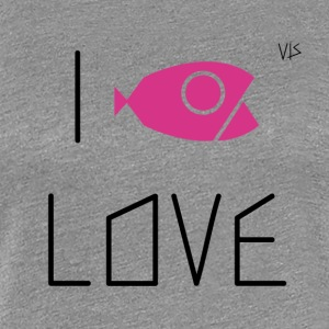 Vis - I LOVE - Frauen Premium T-Shirt