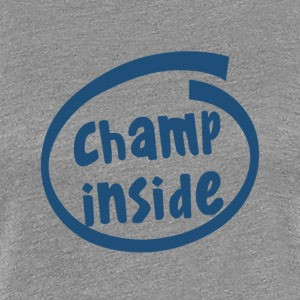 champ inside (1803C) - Women's Premium T-Shirt