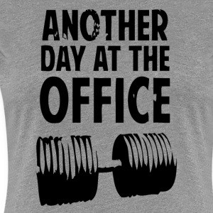 Another Day At The Office - T-shirt Premium Femme