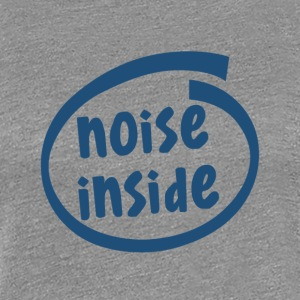 noise inside (1805C) - Women's Premium T-Shirt