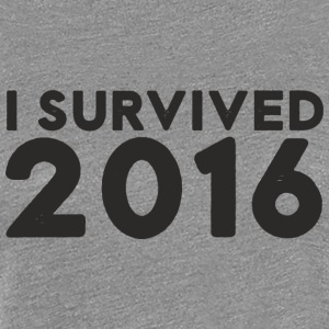I SURVIVED 2016 - Women's Premium T-Shirt