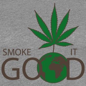 Smoke It Good - Frauen Premium T-Shirt