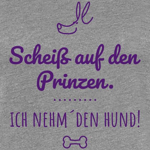 Scheiß-auf-den-Prinz - Frauen Premium T-Shirt