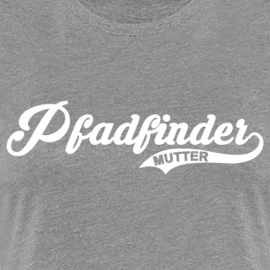 Pfadfinder Mutter - Women's Premium T-Shirt