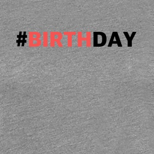 Pink birthday - Women's Premium T-Shirt