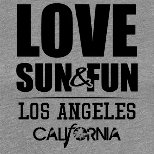 Love, Sun & Fun · Los Angeles · Kalifornien - Premium-T-shirt dam