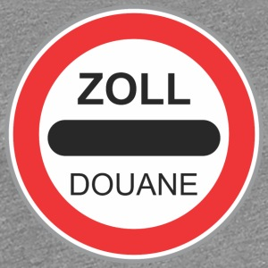 Road sign zoll douane - Women's Premium T-Shirt