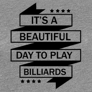 I LOVE BILLIARDS! - Premium T-skjorte for kvinner
