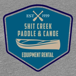 Up A Creek Without A Paddle - Premium T-skjorte for kvinner